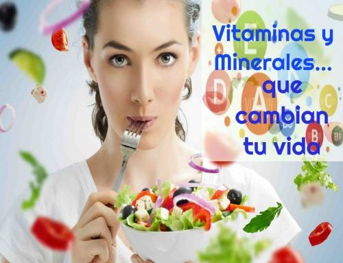 """Las vitaminas y los minerales, """"nutrientes esenciales para la vida"""""""